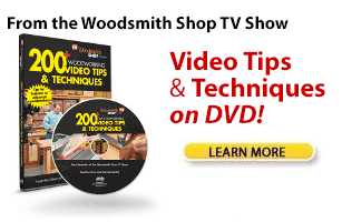 Woodworking Video Tips & Techniques on DVD